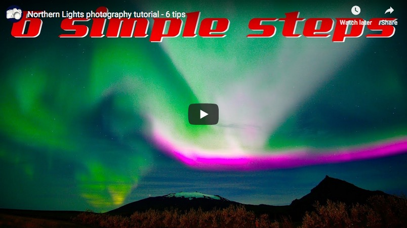 Northern Lights photography tutorial – 6 tips – Timelaps