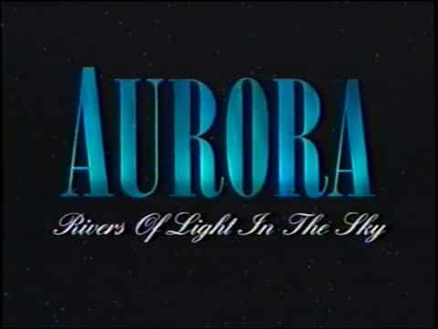 Alaska's Northern Lights, Rivers of Light in The Sky – VHS – Year 1994